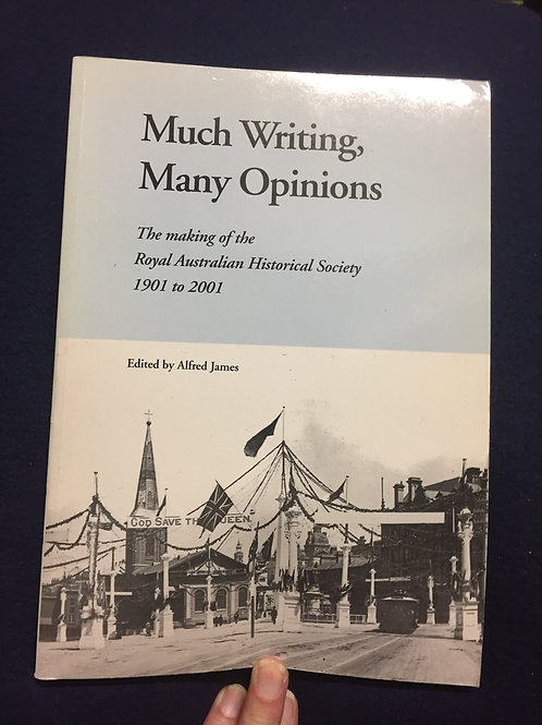Much Writing, Many Opinions Ed. Alfred James