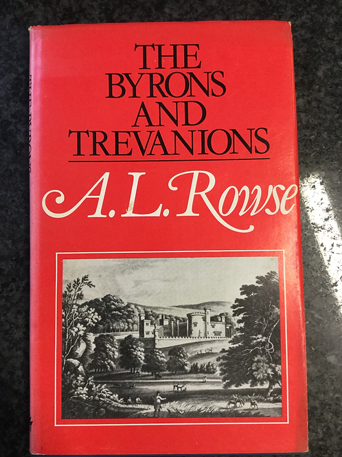 The Byrons and Trevanions by A. L. Rowse