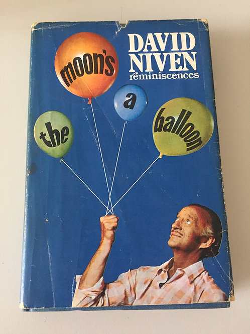 The Moon is a Balloon by David Niven