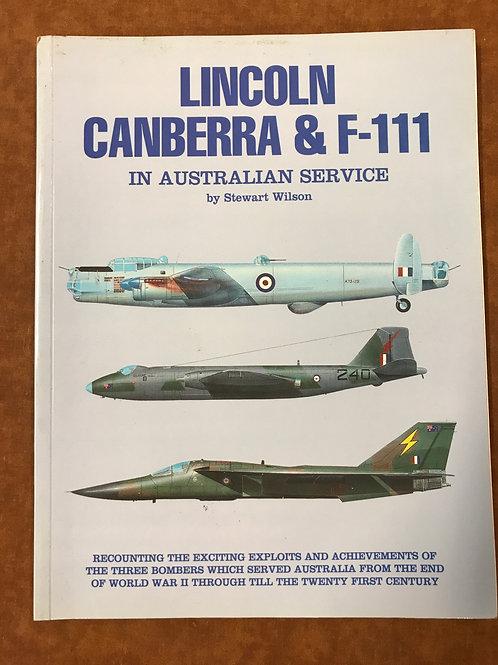 Lincoln Canberra & F-11 in Australian Service by Stewart Wilson
