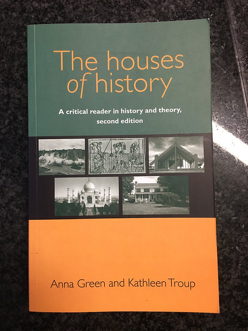 The Houses of History by Green & Troup