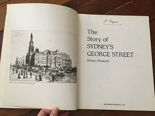 The Story of Sydney's George Street by Robyn Howard