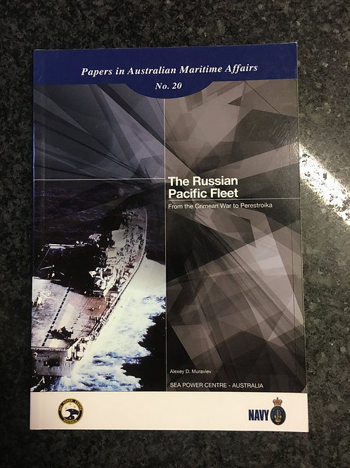 The Russian Pacific Fleet by A. D. Muraviev
