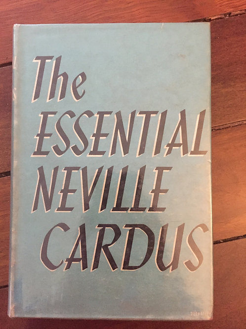 The Essential Neville Cardus