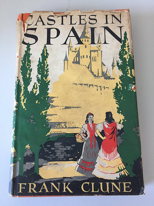 Castles in Spain by Frank Clune