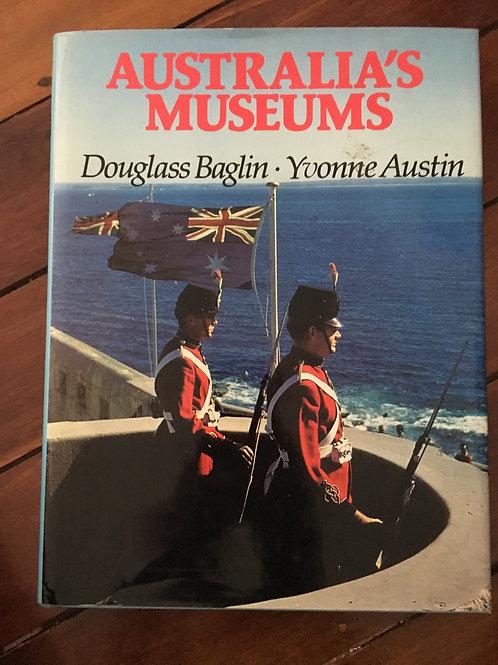 Australia's Museums by Baglin & Austin