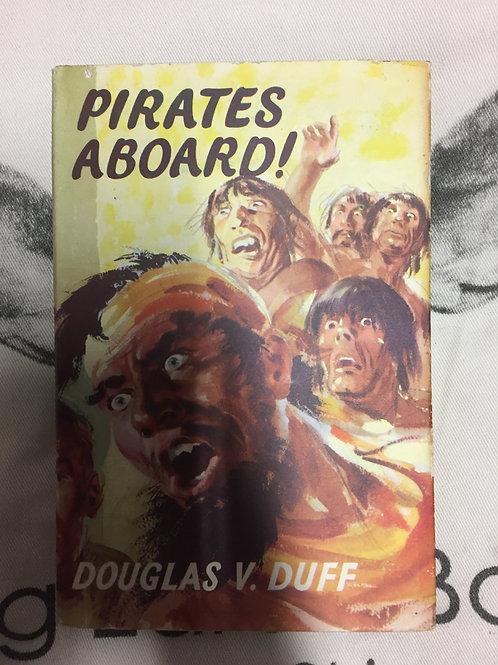 Pirates Aboard by Douglas V. Duff