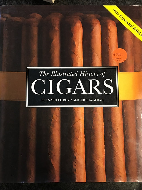 The Illustrated History of Cigars by le Roy & Szafran