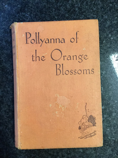 Pollyanna and the Orange Blossoms by Smith