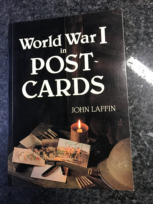 World War I in Postcards by John Laffin