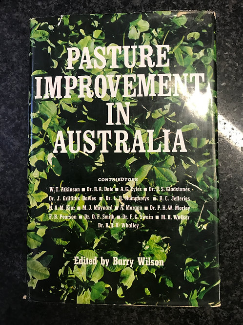Pasture Improvement in Australia, ed. Barry Wilson