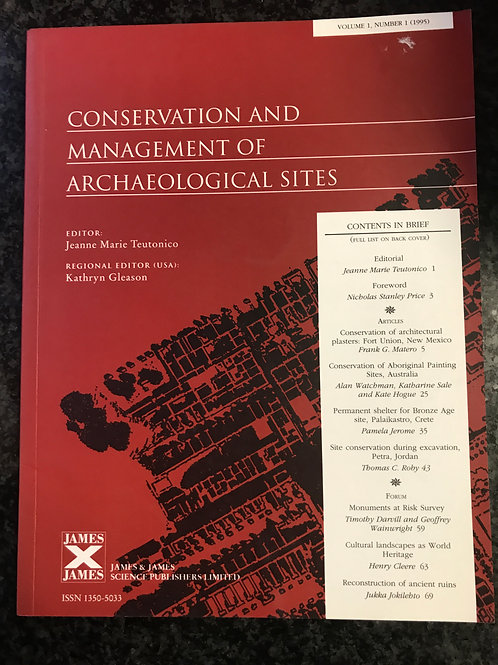 Conservation and Management of Archaeological Sites, ed. J.M. Teutonico