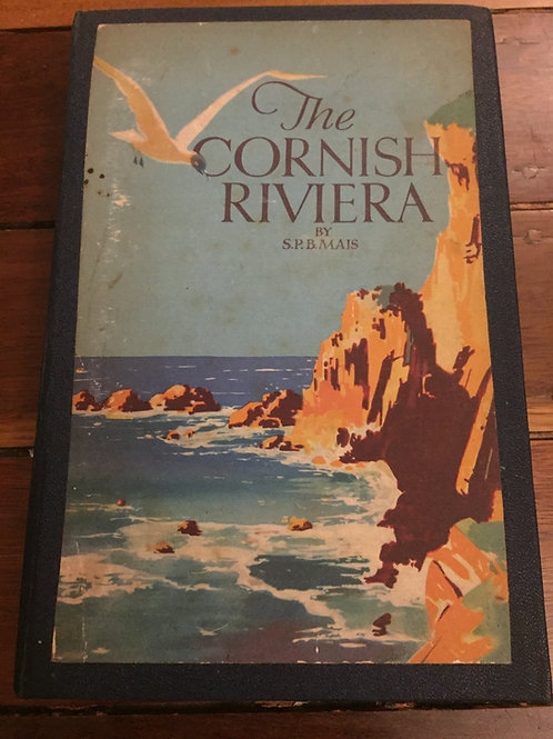 The Cornish Riviera by S.P.B. Mais