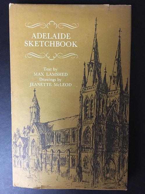 Adelaide Sketchbook by Max Lamshed
