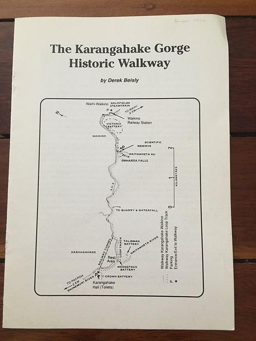 The Karangahake Gorge Historic Walkway by Derek Beisly