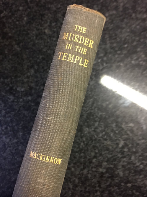 The Murder in the Temple by Mackinnon