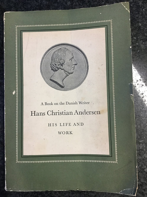 Hans Christian Andersen, His Life and Works