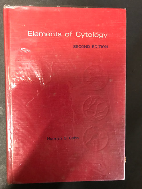 Elements of Cytology by Norman S. Cohn