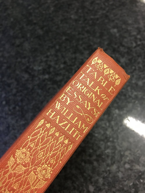 Table Talk or Original Essays by William Hazlitt
