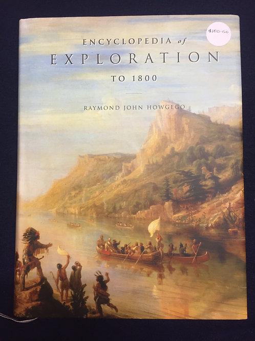 Encyclopedia of Exploration to 1800 by Raymond J. Howgego