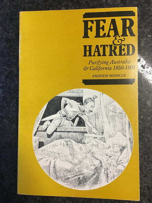 Fear and Hatred by Andrew Markus