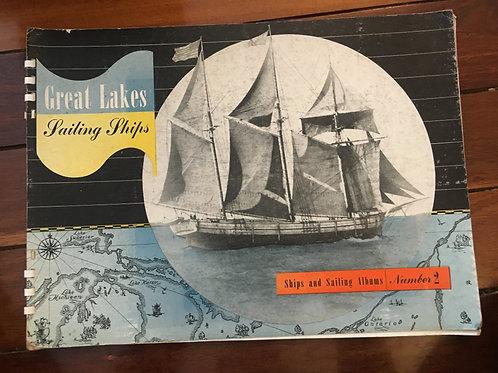 Great Lakes Sailing Ships by Henry N. Barkhausen