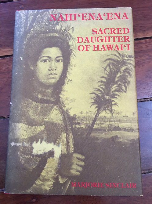 Sacred Daughter of Hawaii by Marjorie Sinclair