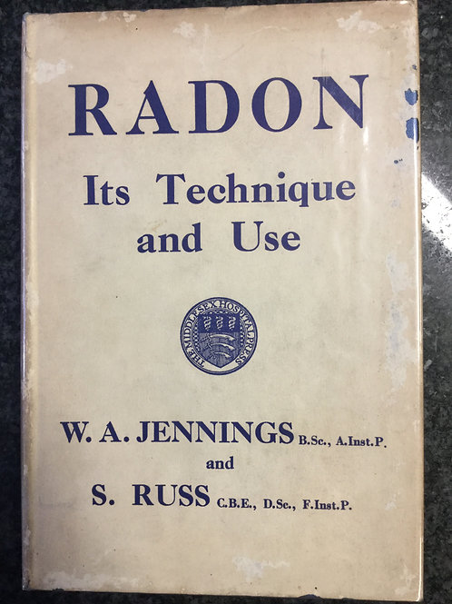 Radon, Its Technique and Use by Jennings & Russ