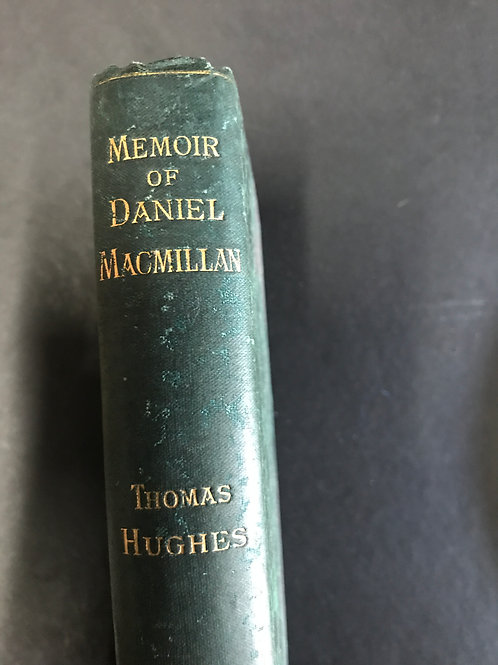 Memoir of Daniel MacMillan by Thomas Hughes
