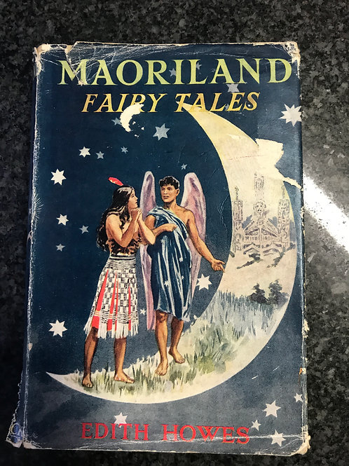 Maoriland Fairy Tales by Edith Howes