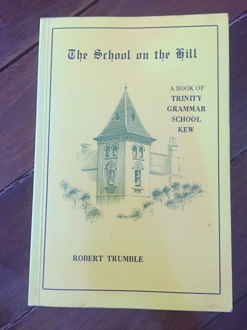 The School on the Hill by Robert Trumble