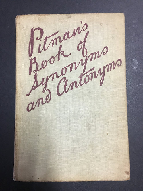 Pitman's Book of Synonyms and Antonyms, Fourth Edition