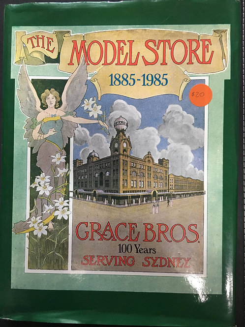 The Model Store 1885-1985 by Nicholas Brash
