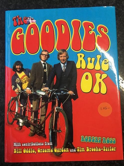 The Goodies Rule Ok by Robert Ross