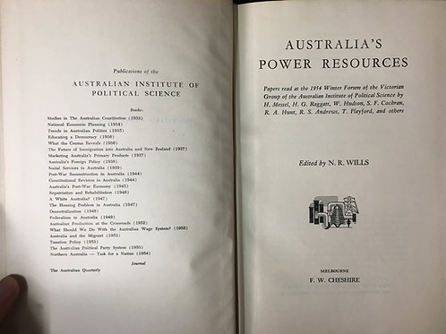 Australia's Power Resources ed. N.R. Wills