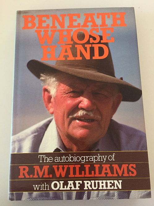 Beneath Whose Hand by R.M. Williams