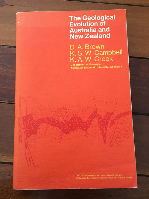 The Geological Evolution of Australia and New Zealand by Brown, Campbell & Crook