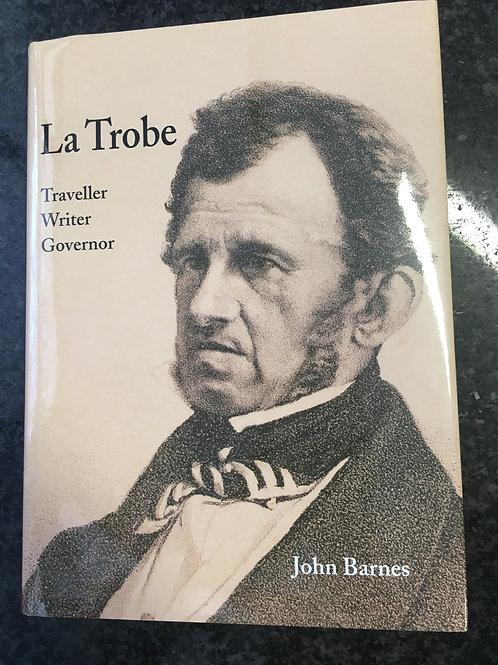 La Trobe by John Barnes
