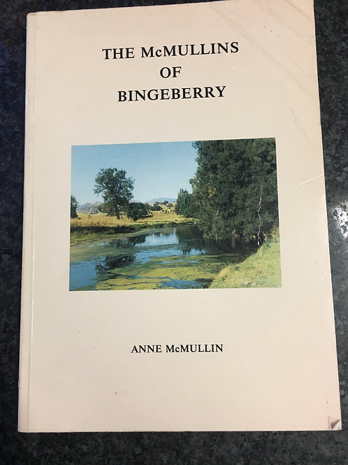 The McMullins of Bingeberry by Anne McMullin