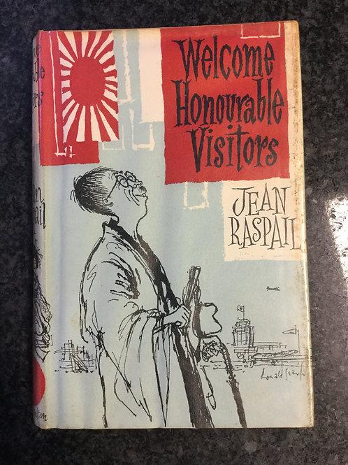 Welcome Honourable Visitors by Jean Raspail