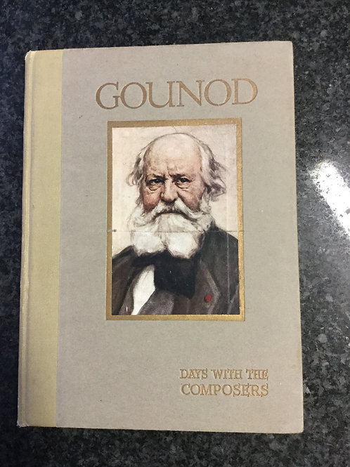 Days with the composer: Gounod