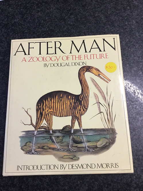 After Man A Zoology of the Future by Douglas Dixon