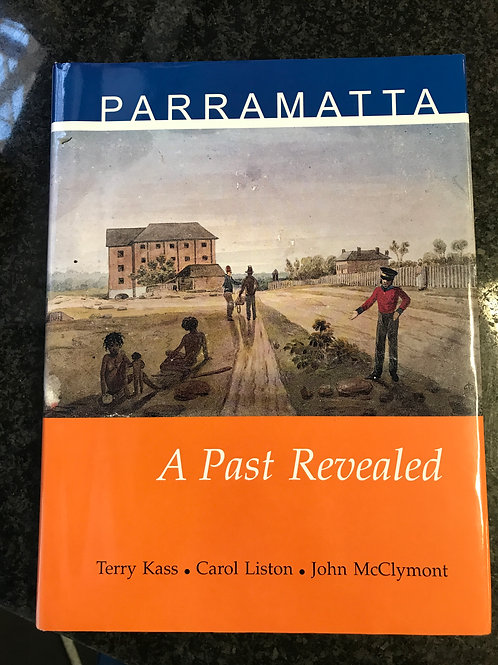 Parramatta, A Past Revealed by Kass, Liston & McClymont