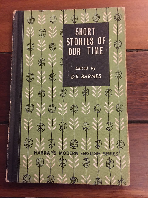 Short Stories of Our Time ed. Barnes