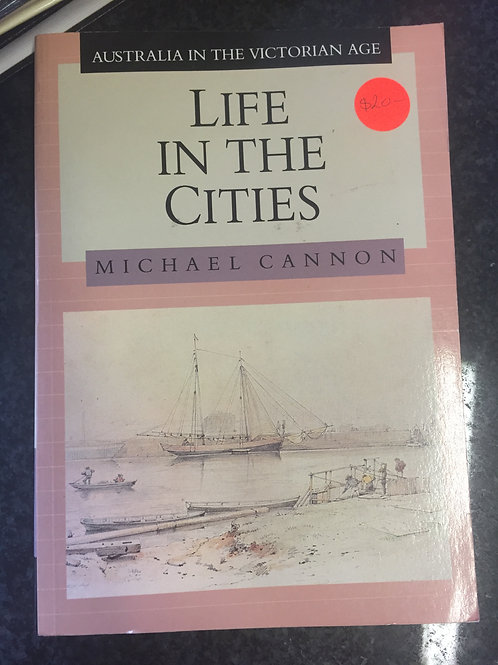 Life in the Cities by Michael Cannon