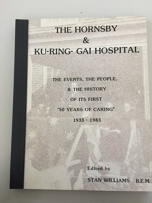 The Hornsby & Ku-ring-gai Hospital by Stan Williams