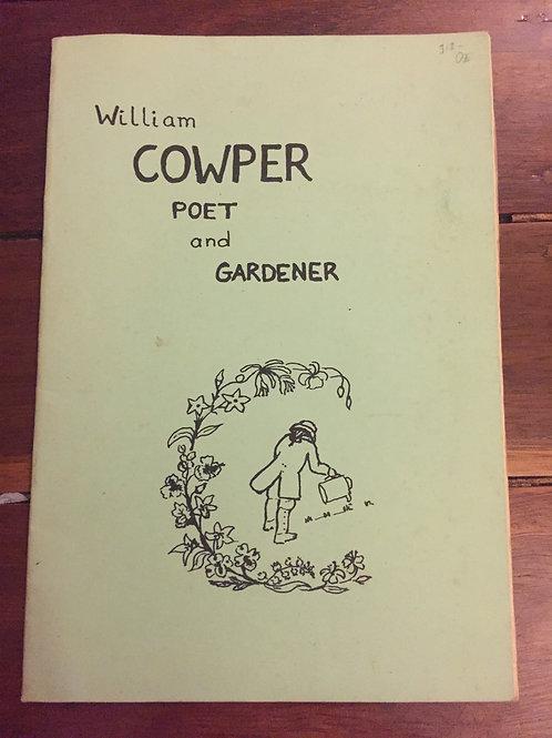 William Cowper Poet and Gardener