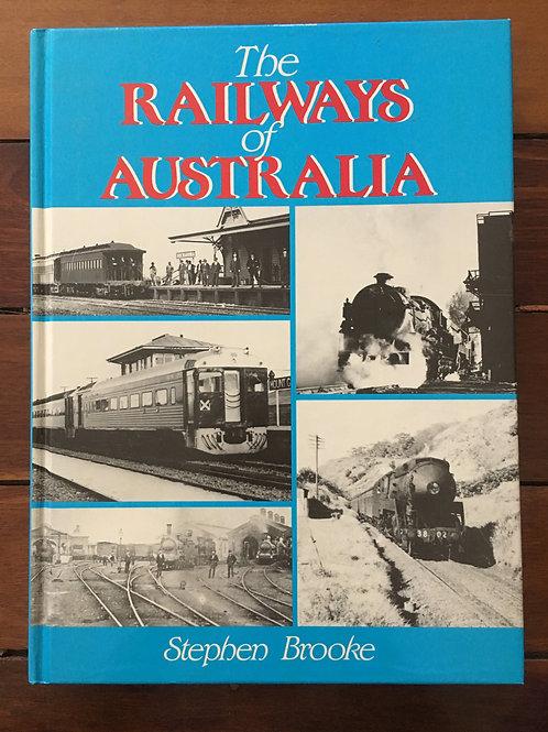 Railways of Australia by Stephen Brooke