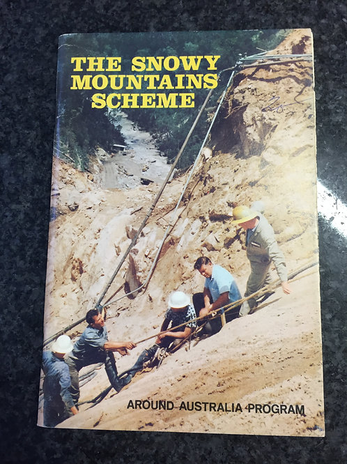 The Snowy Mountains Scheme by Bruce W. Pratt