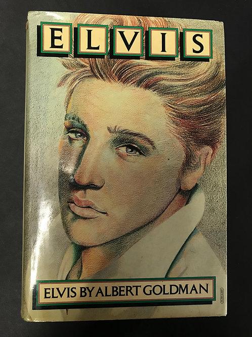 Elvis by Albert Goldman